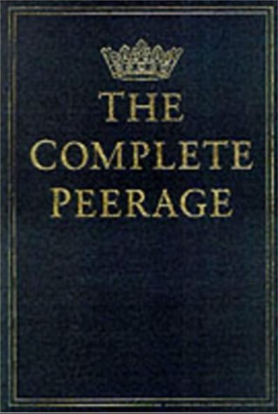 Complete Peerage of England, Scotland, Ireland, Great Britain and the United Kingdom, Vol. 1, A to Bo
