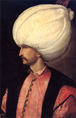 Sultan Sulaiman, I, 'the Magnificent'